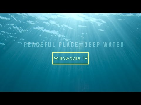 Peaceful Place: Deep Water