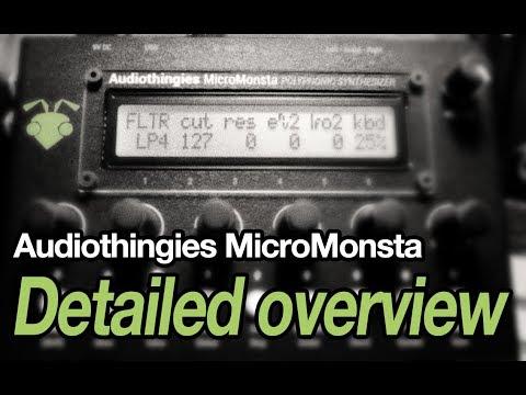 Audiothingies MicroMonsta detailed walkthrough (w/ timestamps)