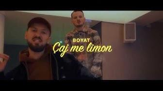 BOYAT - ÇAJ ME LIMON (Official Video)