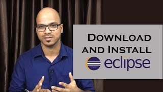 How to Download and Install Eclipse Tutorial