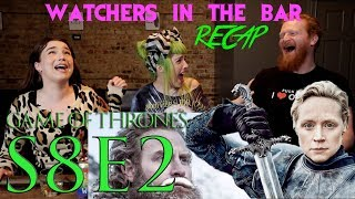 "Watchers in the Bar: Game of Thrones S8E2 ""A Knight of the Seven Kingdoms"" Recap!!"