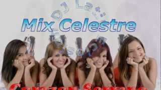 Mix Celestre - Corazón Serrano [Mix en HD 2013 o_O]