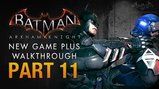 Batman: Arkham Knight Walkthrough - Part 11 - Founders
