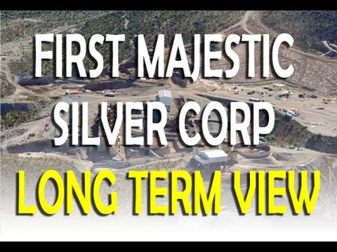 FIRST MAJESTIC SILVER CORP LONG TERM VIEW
