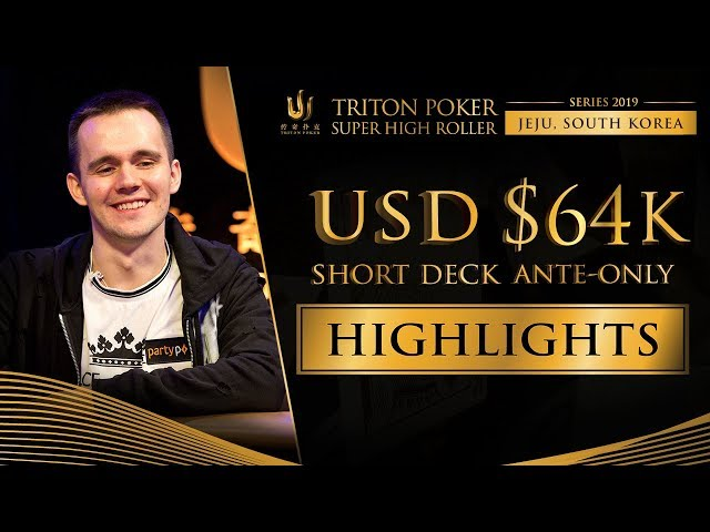 US$ 64k Short Deck Event Highlights - Triton Poker SHR Jeju 2019