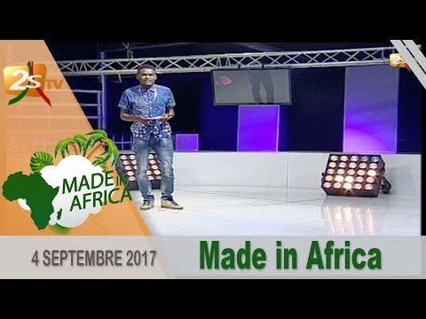 MADE IN AFRICA DU 04 SEPTEMBRE 2017