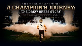 Gambar cover A Champion's Journey: The Drew Brees Story | New Orleans Saints Football