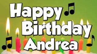 Happy Birthday Andrea! A Happy Birthday Song!