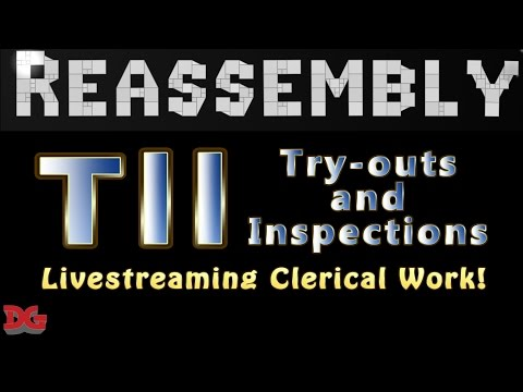 Reassembly ► Tournament #11 - Let's Livestream Ship Inspections and Try-outs! (Edited/Full)