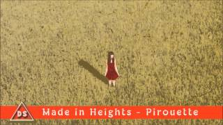 made in heights pirouette