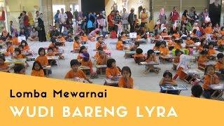 Lomba Mewarnai Wudi bersama Lyra