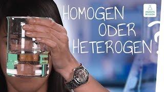 Homogene und heterogene Stoffgemische I musstewissen Chemie