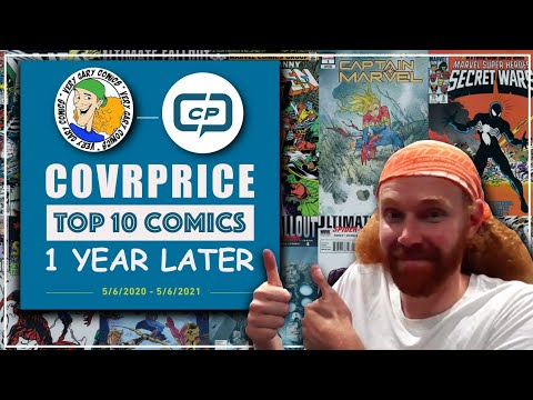 Covrprice Top 10 Comics - Where Are They Now - 1 Year Later