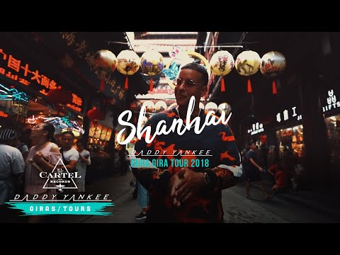 Daddy Yankee - Shanghai (La Gira Dura 2018)