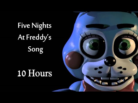 Five Nights at Freddy's Song 10 Hours