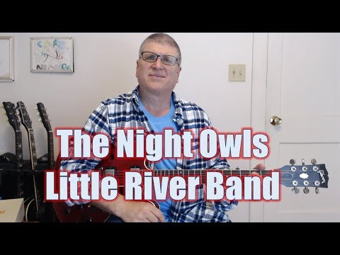 The Night Owls by Little River Band (Guitar Lesson with TAB)