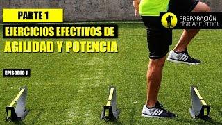 Ejercicios Para Optimizar La Agilidad & Potencia En El Futbol - Parte I