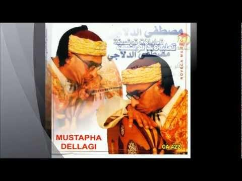 mustapha dellagi ijliha yé machtaمصطفى الدلاجي اجليها يا ماشطة