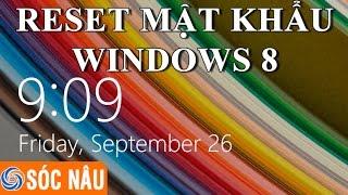 Làm gì khi quên mật khẩu Windows 8 và Windows 8.1