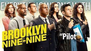 "Everything Wrong With Brooklyn Nine-Nine ""Pilot"""