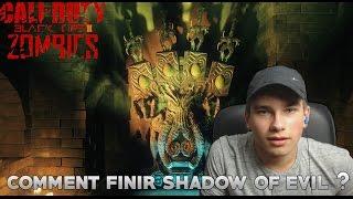 Comment finir Shadow of Evil ? en solo