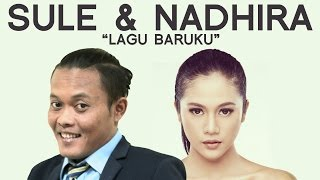 Video Lagu Baruku - Sule with Nadhira Suryadi download MP3, 3GP, MP4, WEBM, AVI, FLV Oktober 2017