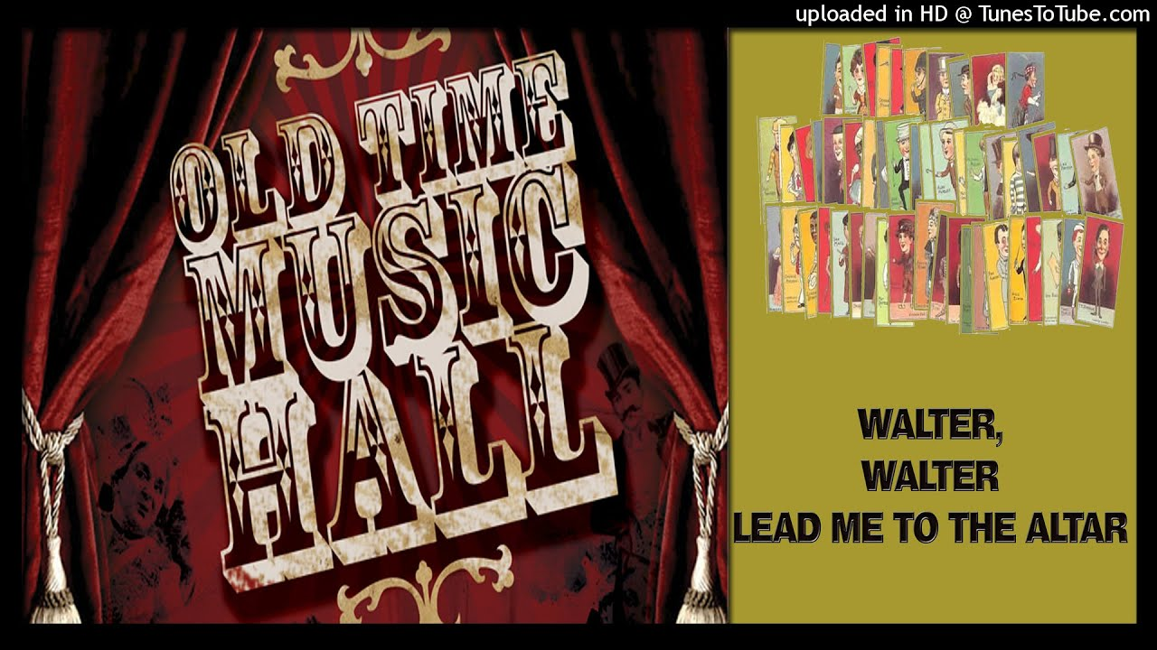 Old Time British Music Hall Youtube