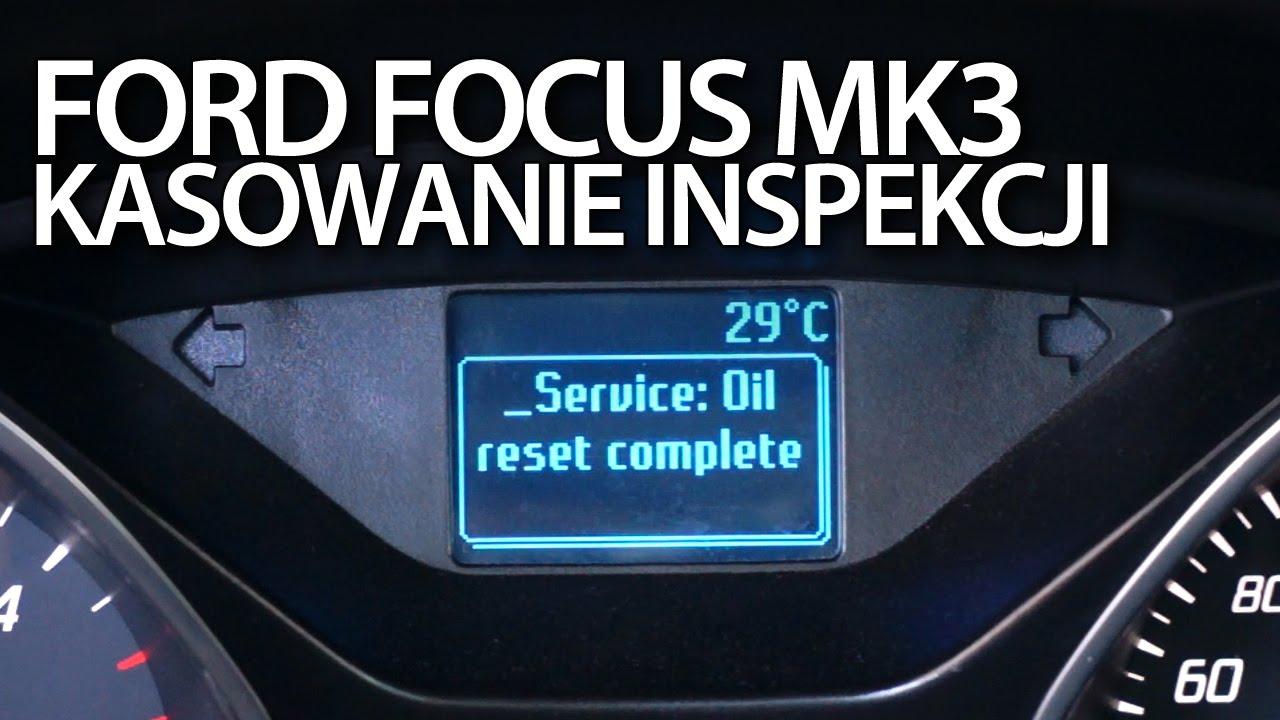 "Ford Focus Oil Change >> Ford Focus MK3 kasowanie inspekcji olejowej (przegląd serwis reset ""oil change due"") - YouTube"