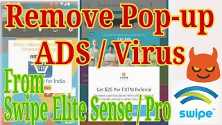 REMOVE Virus & Pop-up ADS   Swipe Elite Sense   Swipe Elite Pro