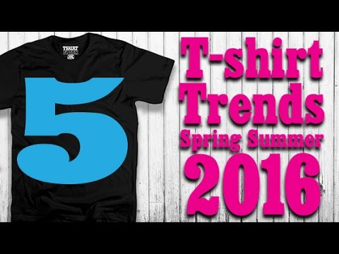 T Shirt 5 Trends Spring Summer 2016 Youtube