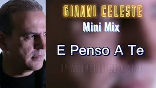 Gianni Celeste - Mini Mix