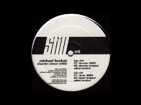 Michael Burkat - Disorder (Original) (Techno 2003)
