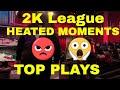 2K League Heated Moments | Top Plays | NBA 2k19 | 2K League | Part 1
