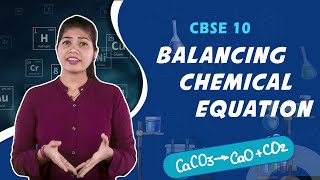Balancing a Chemical Equation | Hindi | Chemical Reactions and Equations | Chemistry | Class 10