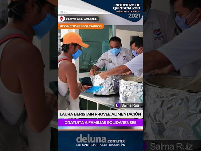 Laura Beristain provee alimentación gratuita a familias solidarenses.