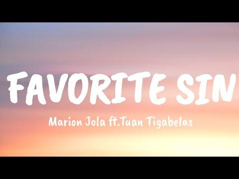 Marion Jola Ft. Tuan Tigabelas  - Favorite Sin | LYRICS
