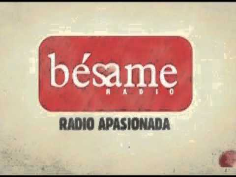 Bésame, una radio apasionada from YouTube · Duration:  17 seconds