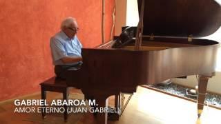 Juan Gabriel, Amor Eterno - Gabriel Abaroa Martínez
