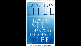 Sell Your Way Through Life  Audiobook By Napoleon Hill
