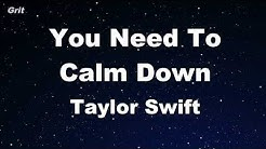 You Need To Calm Down - Taylor Swift Karaoke 【No Guide Melody】 Instrumental