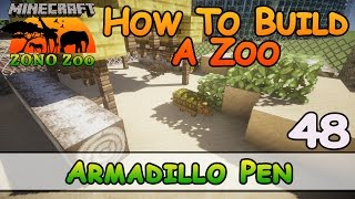 Zoo In Minecraft :: Armadillo Pen :: How To Build :: E48 :: Z One N Only