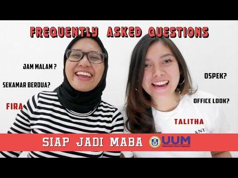 F.A.Q - Siap Jadi Mahasiswa Baru Universiti Utara Malaysia (Part 1)
