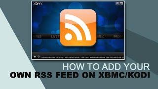 Add Custom RSS feed on XBMC