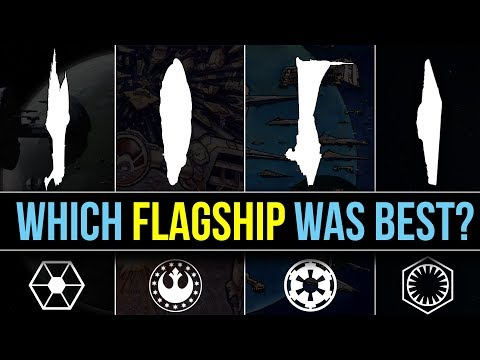 Which Star Wars Faction has the BEST FLAGSHIP? | Star Wars Lore