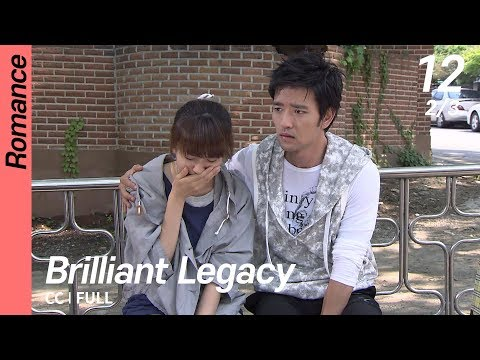 [CC/FULL] Brilliant Legacy EP12 (2/3) | 찬란한유산