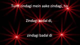 Tune Zindagi Mein Aake with lyrics by upashna
