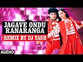 Jagave Ondu Ranaranga Remix  || Lahari Sandalwood Remix Vol 1 || Remix By DJ Yash