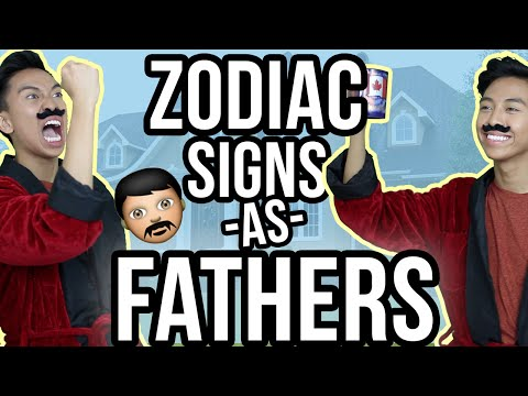 Zodiac Signs as Types of Fathers