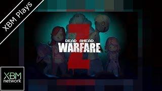 Dead Ahead : Zombie Warfare - XBM Plays - Xbox One