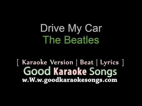 Drive My Car  - The Beatles (Lyrics Karaoke) [ goodkaraokesongs.com ]